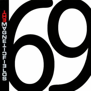 69 Love Songs - Magnetic Fields (2000)