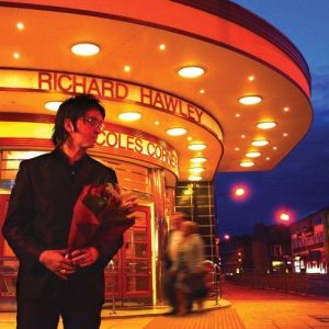 Coles Corner - Richard Hawley (2005)