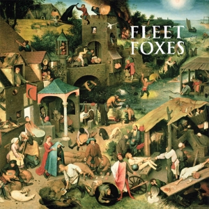 Fleet Foxes - Fleet Foxes (2008)