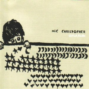Skylarkin' - Mic Christopher (2002)