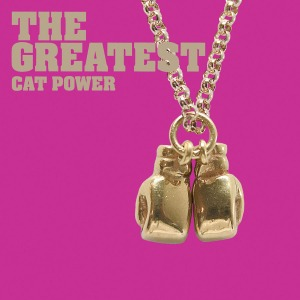 The Greatest - Cat Power (2006)
