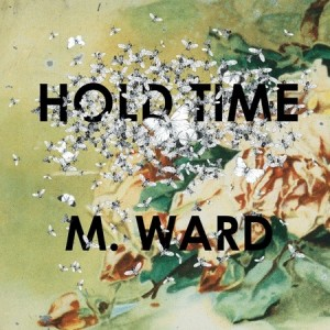 Hold Time - M Ward